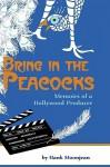 Bring in the Peacocks - Hank Moonjean