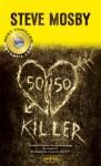 50/50 killer - Steve Mosby, Laura Prandino