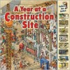 A Year at a Construction Site (Time Goes by) - Nicholas Harris