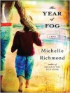Year of Fog (Audio) - Michelle Richmond, Carrington MacDuffie