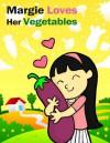 Margie Loves Her Vegetables - Aaron Lee