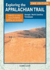 Exploring the Appalachian Trail: Hikes in the Southern Appalachians: 2nd Edition - Doris Gove