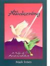 The Awakening: A Tale of Avian Evolution - Mark Jones