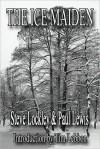 The Ice Maiden - Steve Lockley, Paul Lewis
