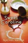 Sweet Caroline - Rachel Hauck