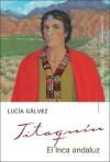 Titaquin, El Inca Andaluz - Lucia Galvez