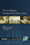 ICT For Education, Development, and Social Justice - Charalambos Vrasidas, Gene V. Glass, Michalinos Zembylas