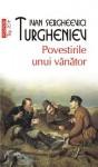 Povestirile unui vânător (TOP 10+) - Ivan Turgenev, Adriana Liciu