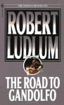 The Road to Gandolfo - Robert Ludlum, Michael Shepherd