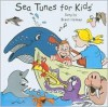 Sea Tunes for Kids - Brent Holmes