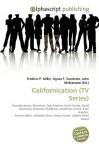 Californication (TV Series) - Frederic P. Miller, Agnes F. Vandome, John McBrewster