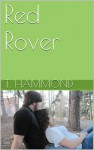 Red Rover (Team Red - Red Version Book 1) - T. Hammond