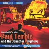 Paul Temple and the Jonathan Mystery - Francis Durbridge, Peter Coke, Marjorie Westbury