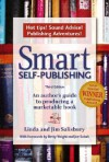 Smart Self-Publishing: An Author's Guide to Producing a Marketable Book - Linda Salisbury