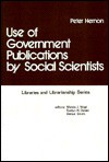 Use of Government Publications by Social Scientists - Peter Hernon