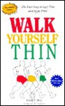 Walk Yourself Thin - David A. Rives