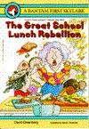 The Great School Lunch Rebellion - David T. Greenberg, Maxie Chambliss