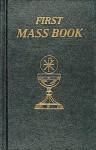 Saint Joseph First Mass Book - Catholic Book Publishing Corp.