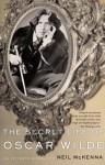 The Secret Life of Oscar Wilde - Neil McKenna