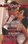 Seducing His Princess - Olivia Gates