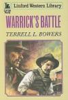 Warrick's Battle - Terrell L. Bowers