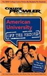 American University (College Prowler: American University Off the Record) (College Prowler: American University Off the Record) - College Prowler