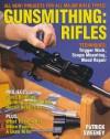 Gunsmithing: Rifles - Patrick Sweeney