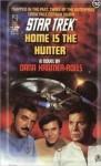 Home Is the Hunter - Dana Kramer-Rolls, Dana Kramer Rolls