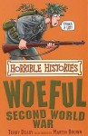 The Woeful Second World War (Horrible Histories) - Terry Deary