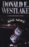 Bad News (Dortmunder, #10) - Donald E Westlake