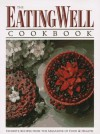The Eating Well Cookbook: Favorite Recipes from Eating Well, the Magazine of Food & Health - Rux Martin, Patricia Jamieson, Elizabeth Hiser