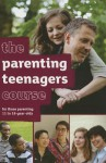 The Parenting Teenagers Course Box Set - Nicky Lee, Sila Lee
