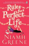 Rules For A Perfect Life - Niamh Greene