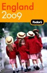 Fodor's England 2009: with The Best of Wales (Fodor's Gold Guides) - Fodor's Travel Publications Inc.