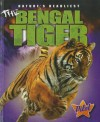 The Bengal Tiger (Pilot Books: Nature's Deadliest) - Colleen Sexton