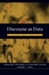 Discourse as Data: A Guide for Analysis (Published in association with The Open University) - Margaret Wetherell, Stephanie Taylor