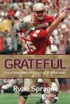Grateful - Ryan Sprague, Bobby Bowden