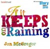 If It Keeps on Raining - Jon McGregor