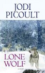 Lone Wolf (Center Point Platinum Fiction (Large Print)) - Jodi Picoult