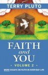 faith and you volume 2 - Terry Pluto