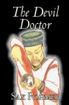 The Devil Doctor - Sax Rohmer