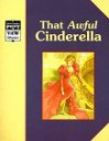Cinderella/That Awful Cinderella: A Classic Tale (Point of View) - Alvin Granowsky, Rhonda Childress, Barbara Kiwak