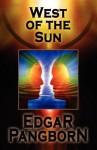 West of the Sun - Edgar Pangborn
