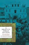 A Beauty That Hurts: Life and Death in Guatemala - W. George Lovell