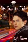His Soul to Take - C.M. Torrens