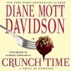 Crunch Time (Goldy Bear Culinary Mystery,#16) - Diane Mott Davidson, Barbara Rosenblat