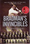 Bradman's Invincibles: The Inside Story Of The Epic 1948 Ashes Tour - Roland Perry