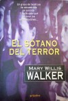El Sótano del Terror - Mary Willis Walker, Bettina Blanch Tyroller