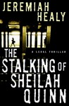 The Stalking Of Sheilah Quinn - Jeremiah Healy