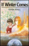 If Winter Comes - Lynn Hall